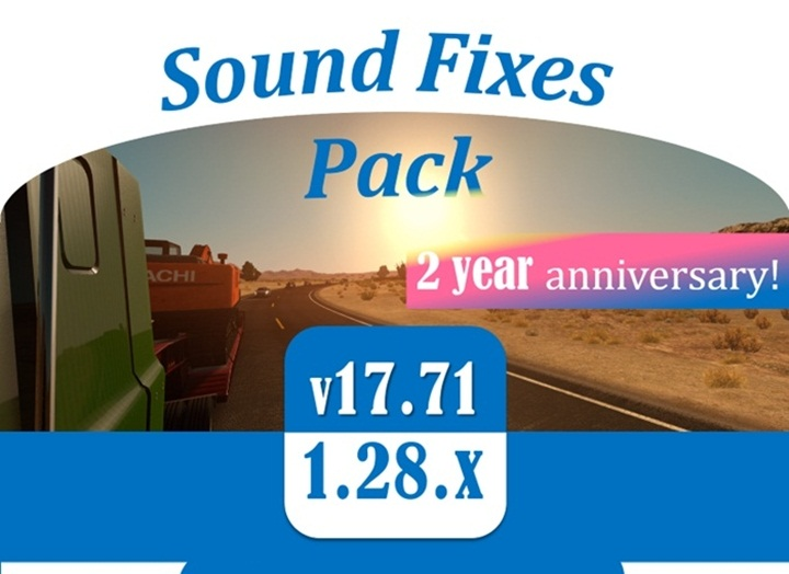 Photo of ATS – Sound Fixes Pack v 17.71 – Anniversary Edition (1.28.X)