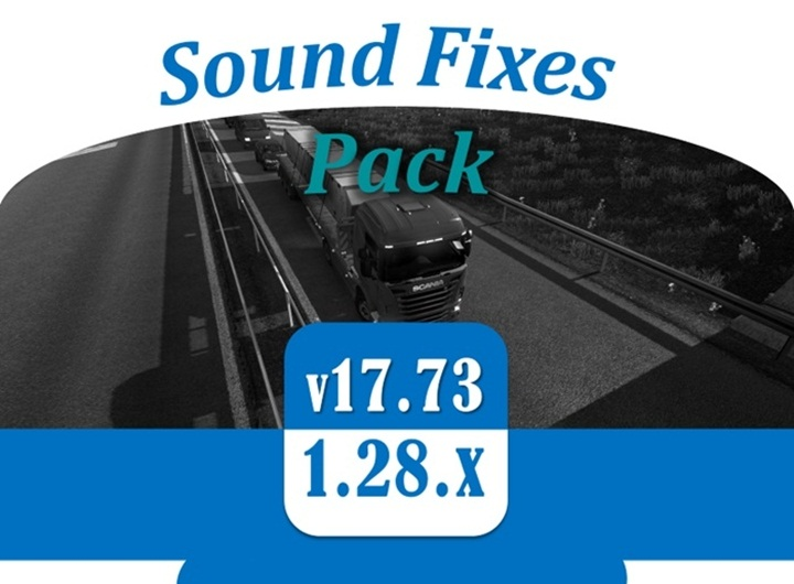 Photo of ATS – Sound Fixes Pack v 17.73 (1.28.X)