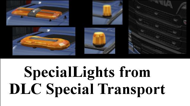 Photo of ETS2 – Special Lights From Dlc Special Transport  (1.30.x)