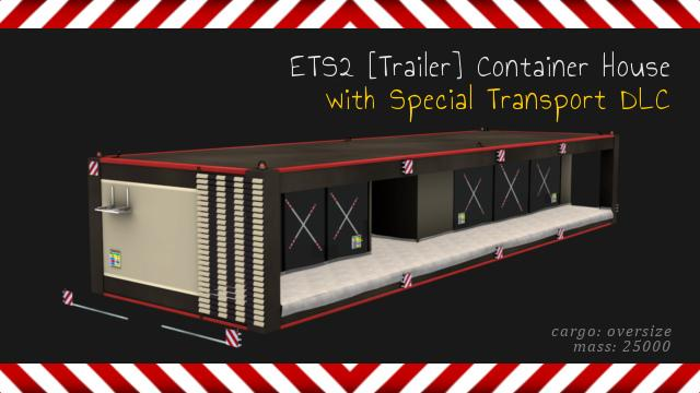 Photo of ETS2 – Trailer Container House (1.30.x)