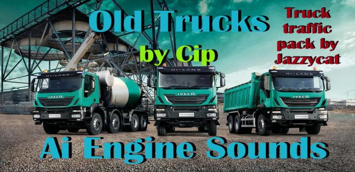 ETS2 - Old Trucks Ai Engine Sounds For Jazzycat Truck Pack