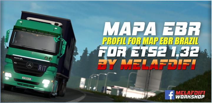 Photo of ETS2 – Profil For Map Ebr For 1.32.x