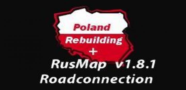 ETS2 - Poland Rebuilding + Promods + Rusmap Road Connection