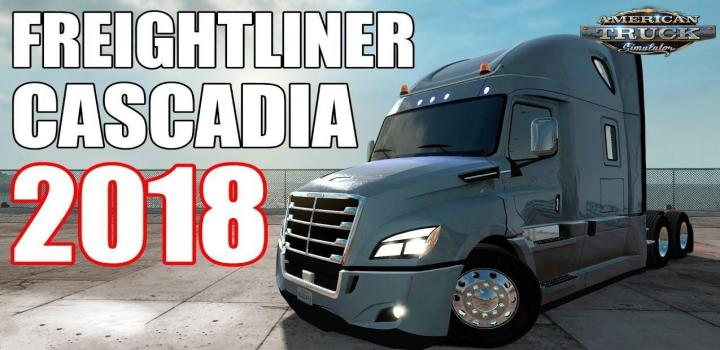 Photo of ATS – Freightliner Cascadia 2018 V1.18 (1.38.x)