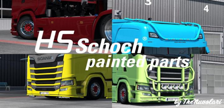 Photo of ETS2 – Painted Hs-Schoch Parts for Scania S-R V1 (1.37.x)