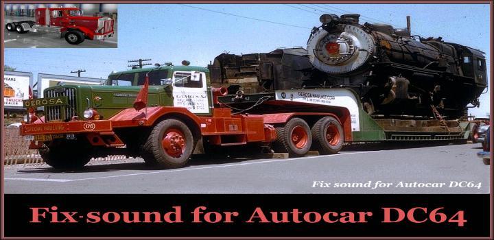 Photo of ATS – Sound Fix for Autocar Dc64 V1.0 (1.38.x)