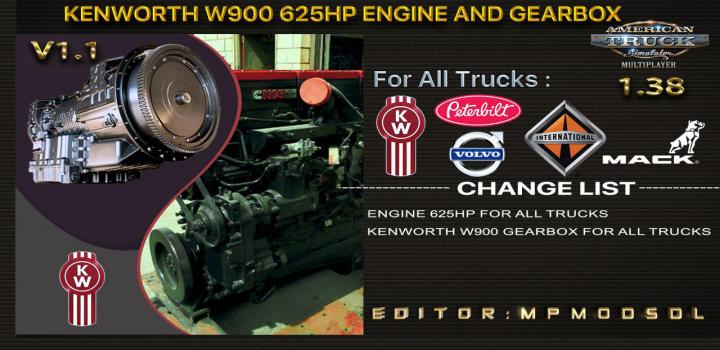 Photo of ATS – Kenworth W900 625Hp And Gearbox For All Trucks V1.1 (1.38.x)