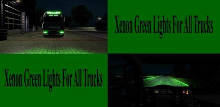 Photo of ETS2 – Green Xenon Lights For All Trucks V1.0 (1.39.x)