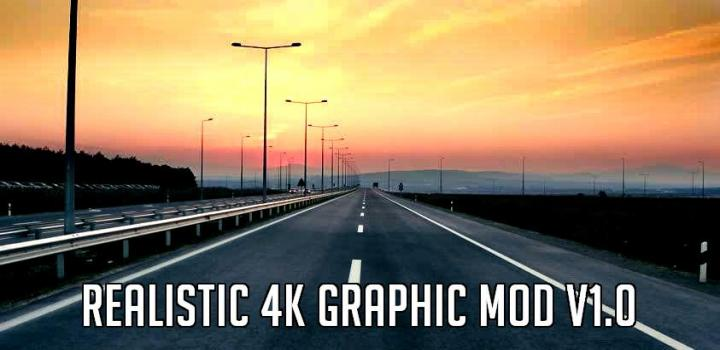 Photo of ETS2 – Realistic 4K Graphic V1 (1.39.x)