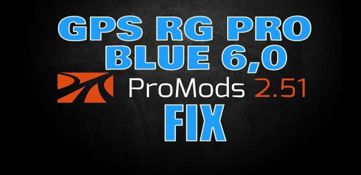 Photo of ETS2 – Gps Rg Pro Blue Promods Fix V6.0 (1.39.x)