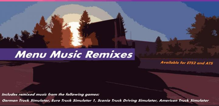 Photo of ETS2 –  Menu Music Remixes Fixed V1.2 (1.39.x)