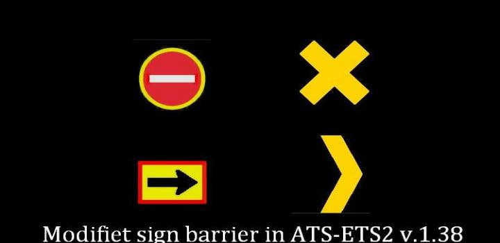 Photo of ETS2 – Modified Barrier Signs (1.39.x)