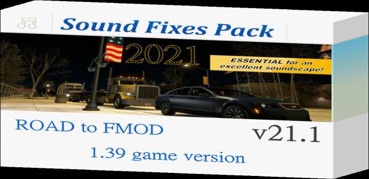 Photo of ETS2 – Sound Fixes Pack V21.1 (1.39.x)
