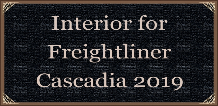 Photo of Interior for Freightliner Cascadia 2019 V0.8 ATS 1.40