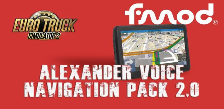 Photo of Alexander Voice Navigation Pack V2.0 ETS2 1.40