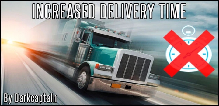 Photo of Increased Delivery Time V2.0 ATS 1.40