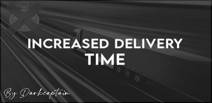 Photo of Increased Delivery Time V2.0 ETS2 1.40