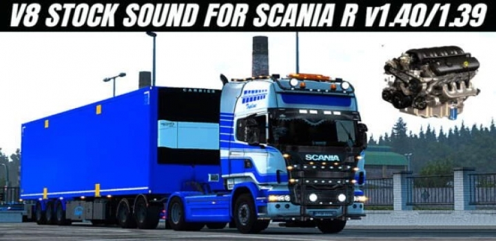 Photo of Scania R New V8 Stock Sound V1.5 ETS2 1.40