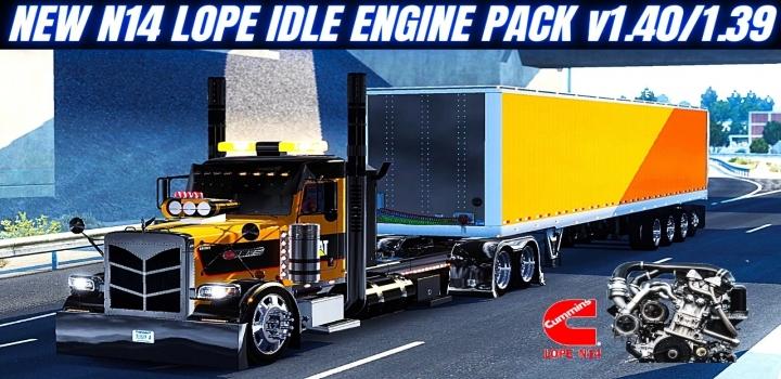 Photo of New N14 Cummins Lope Idle Pack V1.6 ATS 1.40