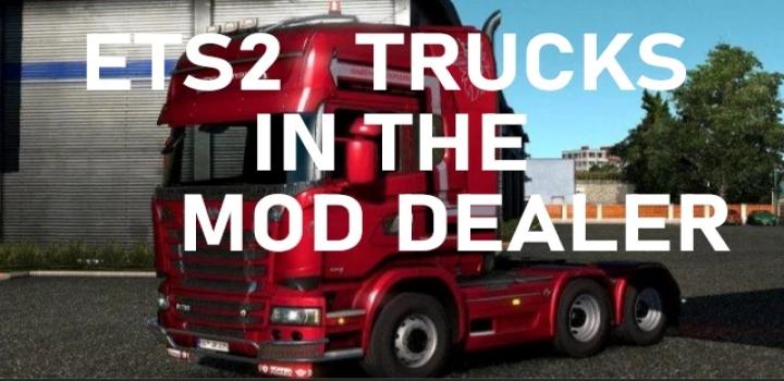 Photo of All Scs Trucks In The Mod Dealer V1.0 ETS2 1.40