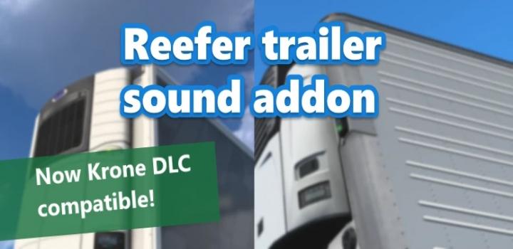 Photo of Reefer Trailer Sound Addon For Scs Trailers V1.0.1 ETS2 1.41